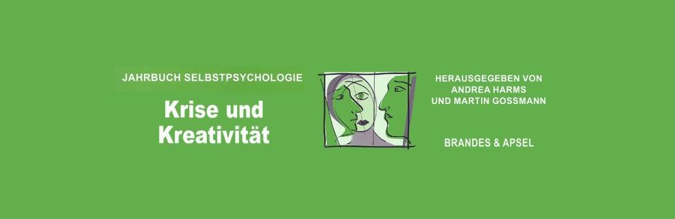 Jahrbuch Selbstpsychologie: Krise und Kreativität